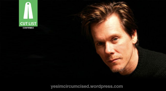 CUT LIST: Kevin Bacon