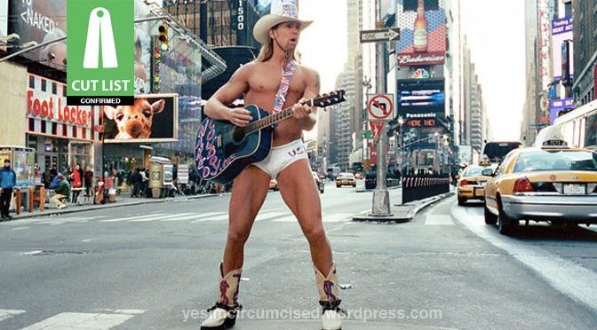 CUT LIST: Robert Burck a.k.a. The Naked Cowboy