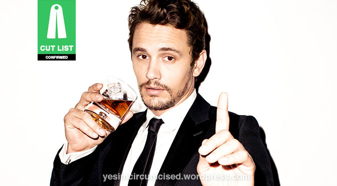 CUT LIST: James Franco